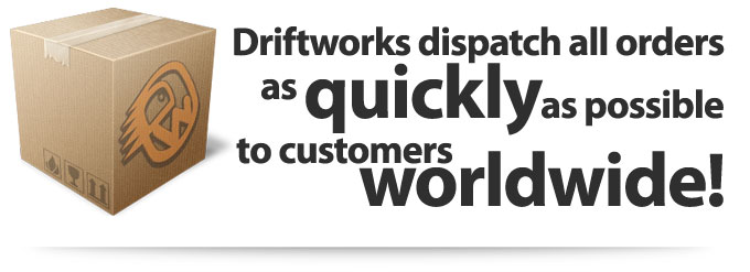 Driftworks dispatch all orders as quickly as possible to customers worldwide